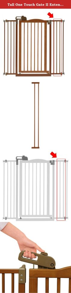 Tall One Touch Gate II Extension. Get those extra few inches you need to accommodate large doorways with this Tall One-Touch Gate II Extension. This pet gate extension is compatible with the Tall One Touch Gate II. It comes in your choice of available finishes and is made of durable rubberwood, pine, and steel. About Richell USA Richell USA is proud to bring you a unique selection of high-quality pet products designed to provide comfort, style, and functionality for you and your furry...