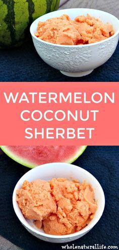 Watermelon sherbet | Watermelon sorbet | Watermelon ice cream | Watermelon coconut ice cream