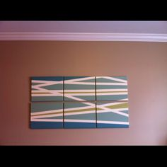 Art w masking tape-  DIY- 6 canvases from Michaels, 4 colors of martha stewart test paint from home depot, one role of painters tape....