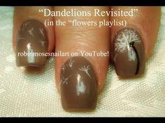 Dandelion Nail Art - Revisited - YouTube