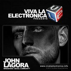 Viva la Electronica pres John Lagora