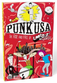 punk usa the rise and fall of lookout records by kevin prested