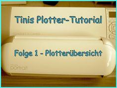 Sewing Tini: Tinis Plotter-Tutorial - Folge 1 - Der Plotter, eine Übersicht