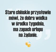 Pantofelek.pl - Strona dla kobiet! More Words, Motto, Qoutes, Haha, Humor, Funny, Blackberry, Text Posts, Alcohol