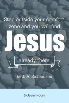 The path God wants you to take will often take you outside of your comfort zone. Do not fear. Step out in faith.