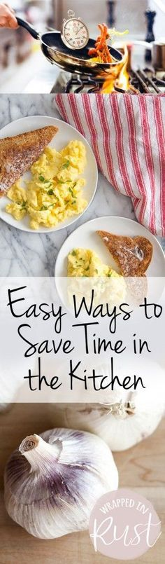 Tips and tricks that will help you save time in the kitchen