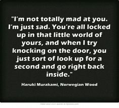 A little more quotes images thoughts truths on copying me quotes images bit Own Quotes, Quotes To Live By, Best Quotes, Life Quotes, Copying Me Quotes, Relationship Posts, Knock On The Door, Norwegian Wood, Haruki Murakami