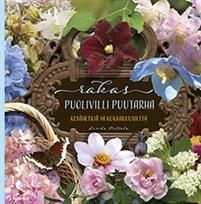 My second garden book titled Beloved Semi-wild Garden, out in Finland March 2016 Romppala - Lindan pihalla Home And Garden, Place Card Holders, Christmas Ornaments, Holiday Decor, Flowers, Finland, Hobbies, March, Books