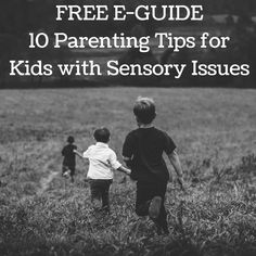 Download: 10 Tips for Kids with Sensory Issues — Lionheart