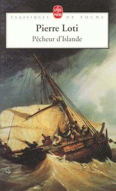Littérature française : Pêcheur d'Islande de Pierre Loti  http://meslectures.wordpress.com/2012/12/18/pecheur-dislande-pierre-loti/