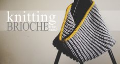 """Circular Scarf on Knitting Needles, Text Reading """"Knitting brioche stitch in the round"""""""