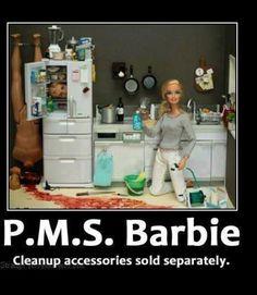 P.M.S. Barbie Bitch