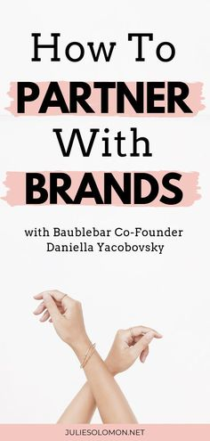 How to partner with Brands. Listen to today's episode of The Influencer Podcast with Daniella Yacobovsky, Co-Founder of Baublebar. Must Listen episode for new Influencers. The Influencer Podcast, with Julie Solomon