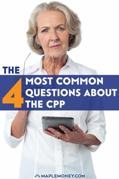CPP: The 4 Most Common Questions About the Canada Pension Plan - All About Financial Management 2019 Retirement Benefits, Retirement Advice, Early Retirement, Retirement Planning, Retirement Strategies, Canada Pension Plan, Plan Canada, Investing Money, Real Estate Investing