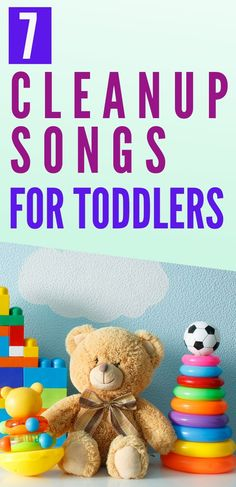 7 Cleanup Songs for Toddlers