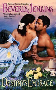 Destiny's Embrace by Beverly Jenkins, http://www.amazon.com/dp/0062032658/ref=cm_sw_r_pi_dp_tg1.qb1S5J2GW