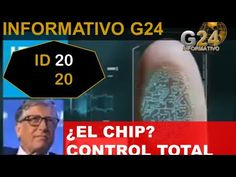 PARA QUÉ QUIEREN UN CHIP -ID2020- CONTROL TOTAL #INFORMATIVOG24 - YouTube End Of Days, Video New, Control, Current Events, Youtube, Prepping, Bill Gates, Videos, Angel
