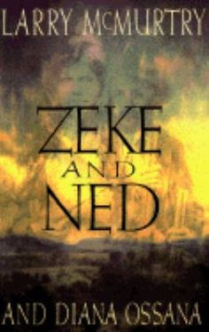 Zeke and Ned by Larry McMurtry and Diana Ossana: Zeke Proctor and Ned Christie were Cherokee folk heroes / outlaws of the late 1800s during the Cherokee struggle for independence. These men and their families are realistic, well-drawn characters that dominate this fast-paced, readable novel. Zeke and Ned is a mock-heroic tale of culture shock and sudden death on the western frontier.