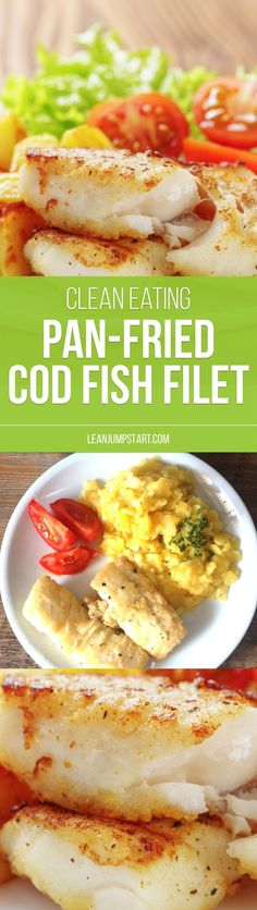 From all codfish recipes I know, this pan-fried clean eating cod fish might be the quickest. It is very simple to do at home. Click here to learn more!