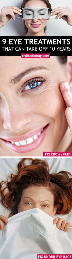 9 EYE TREATMENTS THAT TAKE OFF 10 YEARS: Go into 2016 looking and feeling great with these eye treatments and beauty hacks! These totally doable fixes will solve your greatest skin and beauty woes including crow's feet, under-eye bags, and more! Click through for the best aging remedies from dermatologists and skin experts!