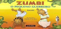 Baixe o Livro 'Zumbi o pequeno guerreiro' em PDF