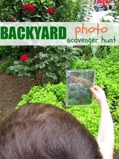 """backyard photo scavenger hunt"" this would even be fun for our older classes and would also work within the classroom"