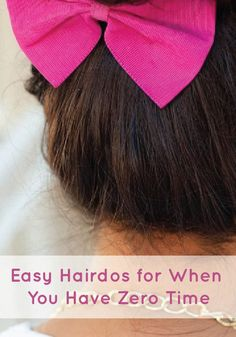 Running out the door? Try these easy last minute hair styles for when you have zero time!