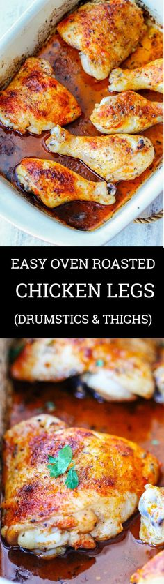Oven Roasted Chicken Legs - either thighs, drumsticks, or even whole; can be the easiest dinner one can make when the time is scarce. 5 minutes prep time is all you'll need. #chicken #easydinner #roastedchicken