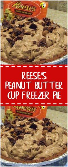 Reese's Peanut Butter Cup Freezer Pie Recipe #whole30 #foodlover #homecooking #cooking #cookingtips