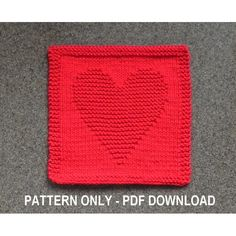 Knitted HEART Dishcloth PATTERN, Instant Download, Easy Knit Pattern by Aunt Susan's Closet Beginner Knitting Patterns, Dishcloth Knitting Patterns, Knit Dishcloth, Knitting For Kids, Knitting For Beginners, Knit Patterns, Clothing Patterns, Knitted Heart, Aunt Gifts