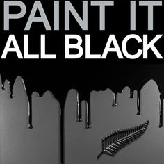 Paint it all black - New Zealand All Blacks rugby