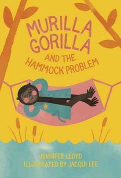 ER LLO. When Okapi discovers a hole in his hammock, Detective Murilla Gorilla must find out what happened.