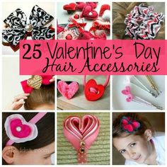 25 Valentine's Day Hair Accessories. SO CUTE!