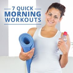 7 Quick Morning Workouts to jumpstart your metabolism and your energy levels for the day!! #morningworkouts #quickworkouts