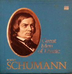 Robert Schumann  Great Men Of Music  Time Life by DorenesXXOO