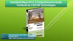 Maya 2015 book by CADCIM Technologies.  http://www.cadcim.com/animationbooks.aspx