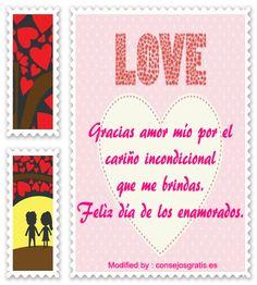 palabras por el día de los enamorados,pensamientos por el día de los enamorados: http://www.consejosgratis.es/mensajes-de-san-valentin-para-tu-amor/
