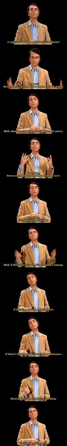 Funny pictures about Carl Sagan Has A Very Valid Point. Oh, and cool pics about Carl Sagan Has A Very Valid Point. Also, Carl Sagan Has A Very Valid Point photos. Funny Quotes, Funny Memes, Hilarious, Jokes, Funny Gifs, Nerd Humor, Carl Sagan, Science, I Love To Laugh