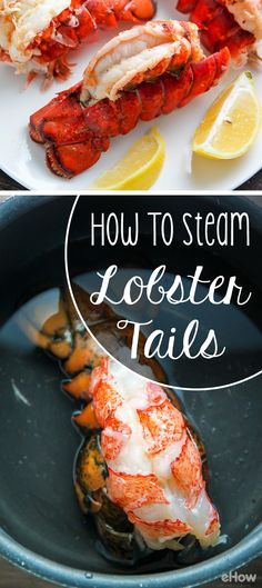 Steaming is one of the healthiest and quickest ways to prepare lobster tails -- and it also makes the meat melt-in-your-mouth tender. Steam lobster tails is in a little salt water. Serve with melted butter & fresh lemon wedges. If you'd like to dress up y Baked Lobster Tails, Broiled Lobster Tails Recipe, Shrimp And Lobster, Grilled Lobster, Fish And Seafood, Seafood Stock, Steam Seafood, Easy Lobster Tail Recipe, Garlic