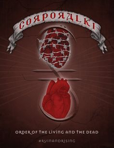 Corporalki: The Order of the Living and the Dead