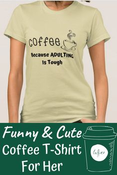 A cute funny coffee T shirt for her with a quote she can relate to. Best Christmas Gifts, Christmas Fun, Best Gifts, Cool Gifts For Kids, Gifts For Teens, Thoughtful Gifts For Dad, Preschool Teacher Gifts, Gifted Kids, Teacher Appreciation Gifts