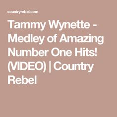 Tammy Wynette - Medley of Amazing Number One Hits! (VIDEO) | Country Rebel