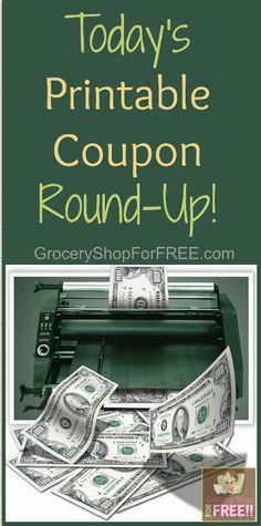 Today's Printable Coupon Round-Up!