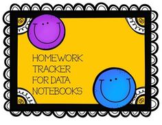 ** UPDATED FOR 2018-2019 ** This is a great addition to your data notebooks and a great way to hold your students accountable for their homework completion. Students simply color in the day smiley face each day they return 100% of their homework. After