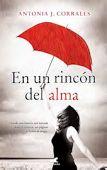 Virginia Oviedo - Libros, pintura, arte en general.: EN UN RINCÓN DEL ALMA de ANTONIA J. CORRALES