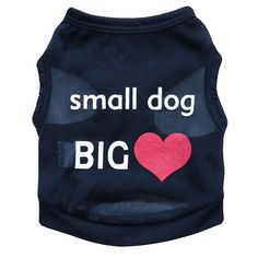 Zrong Pet Puppy Clothes Summer Small Dog ' small dog BIG heart ' Shirt Vest *** Click image to review more details. (This is an affiliate link and I receive a commission for the sales)