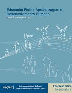 Livro Educação Física  Diagramação livro para disciplina de educação física. Ilustração capa: Lucas Toscano.