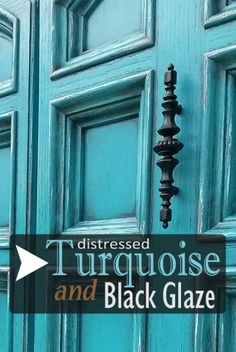 RW: consider coloring as paint for master bed (not room, the actual bed) Armoire in distressed Turquoise & Black Glaze - DIY Inspiration from Facelift Furniture Turquoise Painted Furniture, Turquoise Home Decor, Turquoise Door, Turquoise Painting, Turquoise Table, Turquoise Stone, Teal Front Doors, Painted Front Doors, Front Door Colors