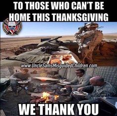 Happy Thanksgiving and thank you to our Military.