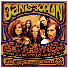 Janis Joplin and big brother and the holding company - live at winterland 1968
